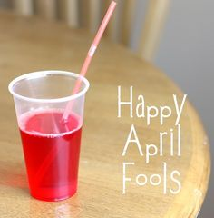 April fools drink - red jello!  I soooooo want to do this to my kids. Why wait for April fools day?!