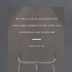 But my life is worth nothing to me unless I use it for finishing the work assigned me by the Lord Jesus—the work of telling others the Good News about the wonderful grace of God. Acts of the Apostles 20:24