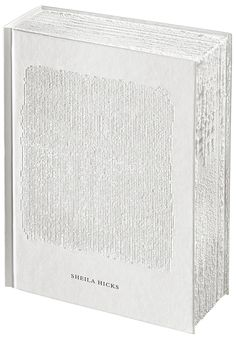 Irma Boom - Book design for Sheila Hicks / Weaving as Metaphor. YALE UNIVERSITY PRESS
