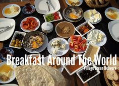 Breakfast Around The World / http://villagegreennetwork.com/breakfast-around-world/