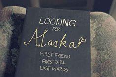 Looking for Alaska , John Green