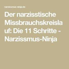 Der narzisstische Missbrauchskreislauf: Die 11 Schritte - Narzissmus-Ninja