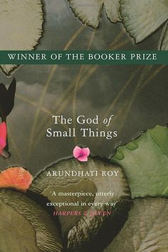 In her series of 'Great Opening Paragraphs', author Sandra Danby selects 'The God of Small Things' by Arundathi Roy Books To Read, My Books, Great Openings, Thing 1, This Is A Book, Great Stories, Reading Lists, Happy Reading, Book Lists