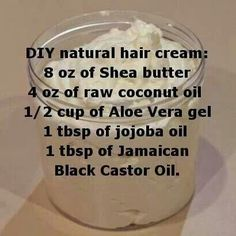 DIY natural hair cream (shea butter, coconut oil,aloe vera gel & jojoba oil, castor) Hair 16 Brilliant Summer Hair Hacks You Never Knew You Needed Natural Hair Cream, Pelo Natural, Natural Hair Tips, Natural Hair Journey, Natural Hair Recipes, Going Natural, Natural Hair Mask, Natural Oil, Natural Face