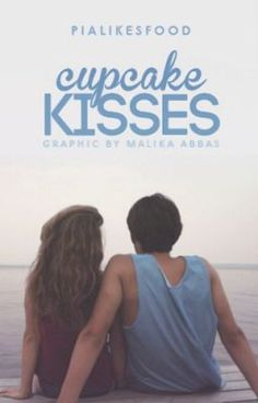"You should read ""Cupcake Kisses"" on #Wattpad. #teenfiction"