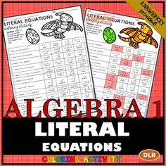 Fun coloring activity to use as a resource to complement your Literal Equations lesson. 12 problems that include common formulas in both math and science.Final product results in a colorful dinosaur and egg.ALGEBRA ACCENTS Coloring Activities are great for those students that always seem to finish the regular assignment early.
