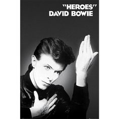 Heroes - Poster by David Bowie