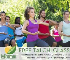 Free #TaiChi class this Saturday Oct 1st at #OurMiramar's Community Garden | 9AM at 3700 Largo Drive