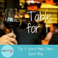 Guest Blog: Top 3 Worst Blind Dates online dating dating blog, dating, photos, profile, online dating, find love, dating advice, dating tips, love, relationships, matchmaking, happy, success, date, dating, blind date, blogger, guest blog, funny