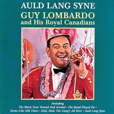 "Decades before the late Dick Clark became the face of New Year's Eve, band leader Guy Lombardo was the original ""Mr. New Year's"" on TV. Lombardo always wore an elaborate party hat as he rung in the new year from the ballroom of The Waldorf-Astoria in NYC. Christmas Music, Christmas Carol, Guy Lombardo, Auld Lang Syne, New Year Celebration, Mp3 Song, Music Albums, New Years Eve, Karaoke"
