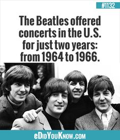 Plus the stuff at the Cavern Club and in Hamburg but i guess Ringo wasnt with them at this time The More You Know, Did You Know, This Is Us, The Fab Four, True Facts, Music Lovers, Gorgeous Men, Trivia, The Beatles