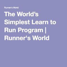 The World's Simplest Learn to Run Program   Runner's World