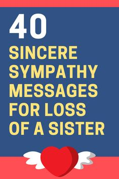 sympathy-messages-loss-of-sister Condolences Messages For Loss, Sympathy Quotes For Loss, Sympathy Verses, Sympathy Card Sayings, Words Of Sympathy, Loss Of A Sister, Message For Sister, Hope For The Day, Best Bible Verses