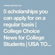 5 scholarships you can apply for on a regular basis | College Choice News for College Students | USA TODAY College #collegegrants Grants For College, Financial Aid For College, Scholarships For College, Education College, College Life, College Students, College Planning, College Hacks, College Ready