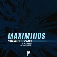 Maximinus - Megatron [EP Preview] by Pure Moment Records on SoundCloud