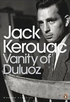 Jack Kerouac. Vanity of Duluoz