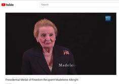 Presidential Medal of Freedom Recipient Madeleine Albright Madeleine Albright, Georgetown University, Change The World, Human Rights, Presidents, Freedom, Women, Liberty