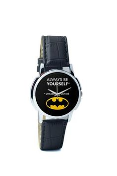 Wrist Watches India | Always Be Yourself Unless you can be Batman Wrist Watch Online India.