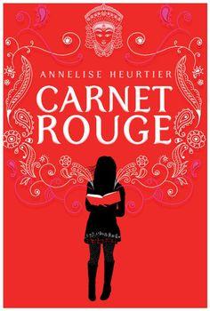 Coup de cœur de Gabriel du premier trimestre 2012  Le carnet rouge d'Annelise Heurtier aux éditions Casterman