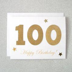 Birthday Card / Gold Sparkling One Hundredth Year Milestone Birthday Card / Celebrate 100 Years with this Handmade Greeting Card Happy Birthday Verses, 100th Birthday Card, Old Birthday Cards, Birthday Congratulations, Birthday Cake Card, Homemade Birthday Cards, Birthday Greetings, Birthday Celebration, Birthday Ideas