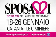Visitate la fiera Sposami 2014: 10°salone del matrimonio  18/26 Gennaio presso  Le Ciminiere Catania e  ritirate la copia di Sposarreda!