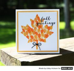 Fall Greetings by Libby Hickson for Hero Arts - Scrapbook.com