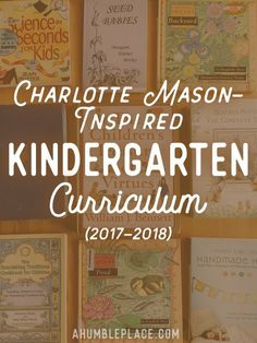 Charlotte Mason Kindergarten (Year 0.5) Curriculum · a humble place