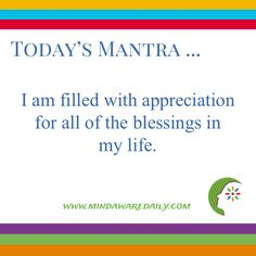 I am filled with appreciation for all of the blessings in my life. #affirmation #trainyourbrain