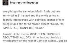 """Merlin about to ride a wheelbarrow off the roof of Camelot castle"" MERLIN NO (merlin yes) Merlin Memes, Merlin Funny, Merlin And Arthur, Emrys Merlin, Merlin Merlin, Camelot Castle, Merlin Fandom, Wheelbarrow, Superwholock"