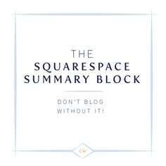 How to use the Squarespace Summary Block | Blogging | Cinnamon Wolfe photography | NJ & NYC
