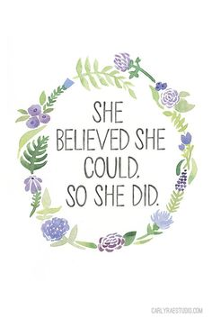 She Believed She Could So She Did Floral by BeWildandFree on Etsy
