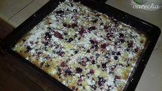 Šup-šup ovocný koláč - recept | Varecha.sk Griddles, Griddle Pan, Banana Bread, Food, Kitchen, Basket, Cooking, Meal, Plates