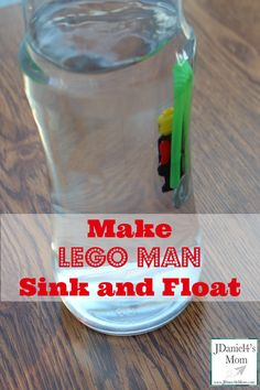 Cool Science - Make LEGO Man Sink and Float- When you squeeze the bottle, he will float and then sink. It is the coolest thing.
