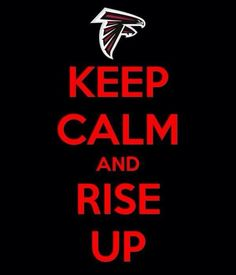Falcons Rise Up-for all my Falcon friends today!!!