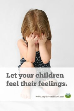 It's hard to see our kids sad, frustrated or discouraged. Instead of rushing to rescue them, let your children feel their feelings using these positive parenting tips!