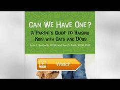 Can We Have One A Parents Guide to Raising Kids with Cats and Dogs Ebook  Get your free audio book The decision to include pets as a part of your family can be fraught with uncertainty How do you know  on Pet Lovers