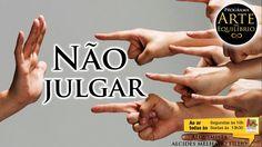 Arte do Equilíbrio - Não Julgar - Alcides Melhado Filho - 14-10-2016 - R...