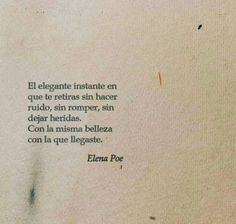 Poetry Quotes, Book Quotes, Words Quotes, Life Quotes, Sayings, More Than Words, Some Words, Short Spanish Quotes, Quotes En Espanol