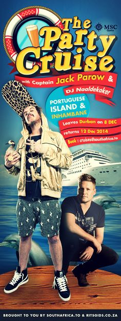 The Party Cruise...with Captain Jack Parow & DJ Naaldekoker