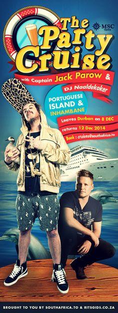 The Party Cruise...with Captain Jack Parow & DJ Naaldekoker