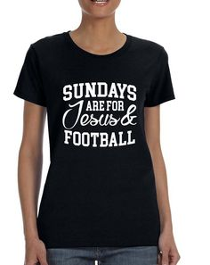 Women's T Shirt Sundays Are For Jesus And Football Love Tee  #tshirt #sports #football #jesus #sunday