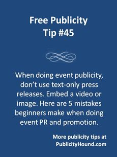 Promoting an event? Don't use text-only press releases. They're boring. Insert a video or images which will encourage people to share the press release. Beginners make 5 mistakes when doing event PR and promotion, and that's one of them. Know the other four mistakes so you don't make them.  #eventPR #eventpromotion #eventpublicity