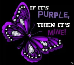 Two of my favorite things together. A purple Butterfly. My name means butterfly and its purple omg The Purple, All Things Purple, Shades Of Purple, Purple Stuff, Purple Camo, Purple Glass, Minions, Purple Quotes, Color Quotes