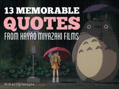 13-memorable-quotes-from-hayao-miyazaki-films-by-charitytemple by Charity Temple via Slideshare