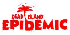 Dead Island Epidemic will be a Free to Play , Action MOBA (multiplayer online battle arena) Game featuring 12 survivors, limited supplies, and a whole bunch of zombies