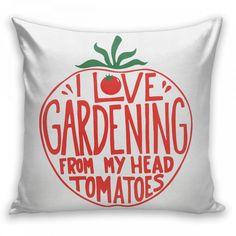 I Love Gardening From My Head Tomatoes Pillow  #pillow  #sleep    #cozy    ##bed #bedroom #livingroom #interior #interiordesign  #interiors  #interiordecor  #interiorstyle  #homemade #design  #designinspiration    #dreamhome    #decor  #decorations   #decoracao  #decoracaodeinteriores #mystyle  #Nordic  #scandinaviandesign #terrace #apartamento  #veranda  #lifestyle     #bloggerstyle  #bloggerlife #fashionblogger #fashionable