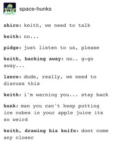 THIS FANDOM HAS THE WEIRDEST TEXT POSTS OF ALL TIME < < < no? the first weirdest is Sherlock, then Voltron, then Night Vale