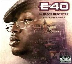 E-40 - The Block Brochure: Welcome To The Soil Vol. 6