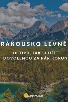 Láká vás Rakousko k dovolené? Jako destinaci rozhodně doporučujeme a přinášíme tipy, jak ušetřit v této dražší evropské zemi. #rakousko #cestovani #dnescestujem #evropa