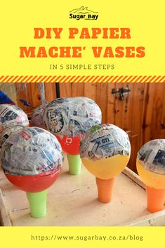 How to create a papier mache' vase in 5 easy steps Camping Crafts, Types Of Art, Craft Activities, Arts And Crafts, Vase, Simple, Holiday, Diy, Vacations